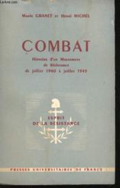 Combat. Histoire d'un Mouvement de Résistance de Juillet 1940 à Juillet 1943. - Couverture - Format classique