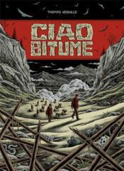 Ciao bitume - Couverture - Format classique