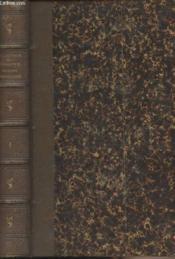 Géographie ancienne historique et comparée des Gaules Cisalpine et transalpine, suivie de l'analyse géographique des itinéraires anciens - Tome 1er - Couverture - Format classique