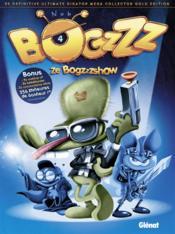 Bogzzz t.4 ; ze Bogzzzshow - Couverture - Format classique