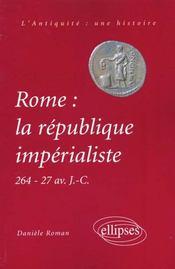 Rome: la république impérialiste (264-27 av J.-C.)) - Intérieur - Format classique