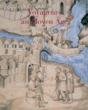 Voyageurs au Moyen Age - Intérieur - Format classique