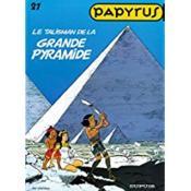 Papyrus t.21 ; talisman de la grande pyramide - Couverture - Format classique