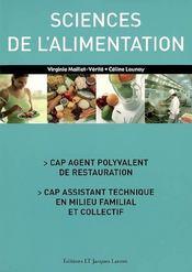 Sciences de l'alimentation ; CAP agent polyvalent de restauration ; CAP assistant technique en milieu familial - Intérieur - Format classique