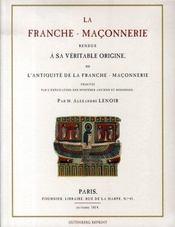 La franche-maçonnerie rendue à sa véritable origine - Intérieur - Format classique