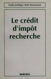 Le credit d'impot recherche - Couverture - Format classique