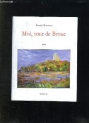 Moi, Tour De Broue - Couverture - Format classique