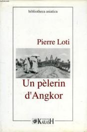 Un pelerin d'angkor - Couverture - Format classique