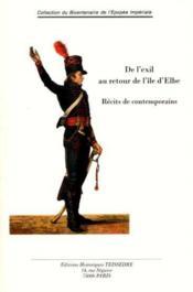 De L'Exil Au Retour De L'Ile D'Elbe ; Recits De Contemporains - Couverture - Format classique