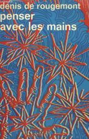 Penser Avec Les Mains. Collection : Idees N° 266 - Couverture - Format classique