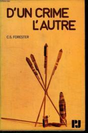 D Un Crime A L Autre. - Couverture - Format classique