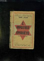 L Impossible Enquete. - Couverture - Format classique