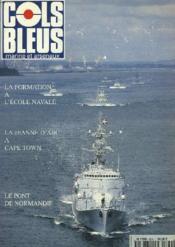 COLS BLEUS. HEBDOMADAIRE DE LA MARINE ET DES ARSENAUX N°2290 DU 21 JANVIER 1995. LA FORMATION AU GROUPE DES ECOLES DU POULMIC : LA FORMATION INITIALE DES OFFICIERS A L'ECOLE NAVALE par LE CONTRE-AMIRAL LE BERRE, LES DOMAINES DE FORMATION par LE CAP. ... - Couverture - Format classique
