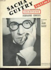 Sacha Guitry, Souvenirs De Sa Secretaire Intime - Couverture - Format classique