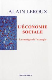 L'Economie Sociale - La Strategie De L'Exemple - Couverture - Format classique