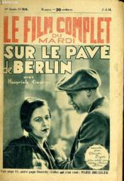 Le Film Complet Du Mardi N° 1524 - 13e Annee - Sur Le Pave De Berlin - Couverture - Format classique