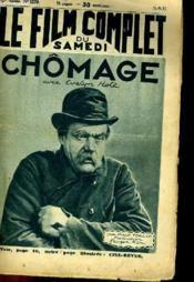 Le Film Complet Du Samedi N° 1379 - 12e Annee - Chomage - Couverture - Format classique