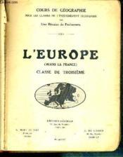 L'Europe (Moins La France) - Classe De Troisieme - Cours De Geographie Pour Les Classes De L'Enseignement Secondaire - N°132-3 - Couverture - Format classique