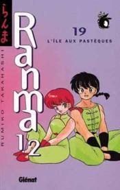 Ranma 1/2 t.19 ; l'ile aux pastèques - Couverture - Format classique