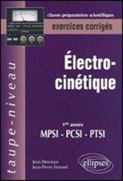 Électrocinétique MPSI-PCSI-PTSI (exercices corrigés) - Intérieur - Format classique