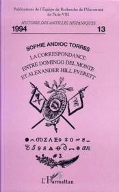 Correspondance Entre Domingo Del Monte Et A.H.Everett - Couverture - Format classique