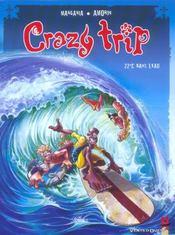 Crazy trip t.1 ; 22°c dans l'eau - Intérieur - Format classique