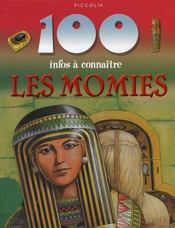 100 Infos A Connaitre ; Les Momies - Intérieur - Format classique