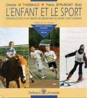 L'enfant et le sport, introduction à un traité de médecine du sport chez l'enfant - Couverture - Format classique