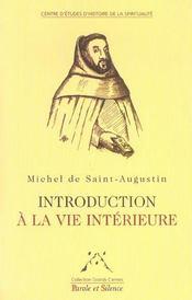 Introduction a la vie interieure et pratique fruitive de la vie mystique - Intérieur - Format classique