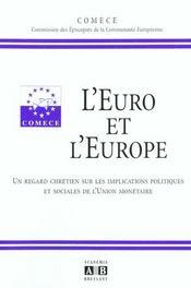 Euro (L') Et L'Europe Un Regard Chretien Sur Les Implication S Politiques Et Sociales De L'Union Mon - Intérieur - Format classique