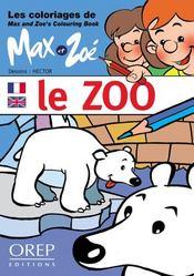 Les coloriages de max et zoe : le zoo - Intérieur - Format classique