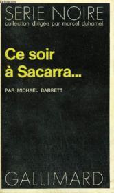 Collection : Serie Noire N° 1511 Ce Soir A Sacarra... - Couverture - Format classique
