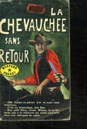 La Chevauchee Sans Retour. - Couverture - Format classique