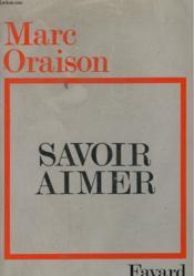 Savoir Aimer. - Couverture - Format classique