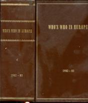 Who S Who In Europe 1980/81 Dictionnaire Biographique Des Personnalites Europeennes Contemporaines - Couverture - Format classique