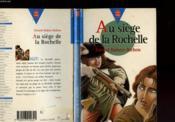 Au Siege De La Rochelle - Couverture - Format classique