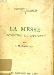 La Messe Approches Du Mystere - Couverture - Format classique