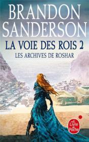 Les archives de Roshar T.1 ; la voie des rois t.2 - Couverture - Format classique