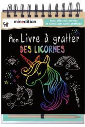 Mon Livre A Gratter Des Licornes Hensler Caroline