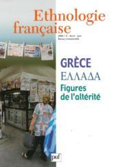 REVUE D'ETHNOLOGIE FRANCAISE N.2 ; Grèce, figures de l'alterité (édition 2005) (édition 2005) - Couverture - Format classique