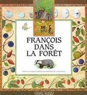 Francois dans la foret - Intérieur - Format classique