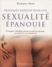 Pratiques taoistes pour une sexualite epanouie - Couverture - Format classique