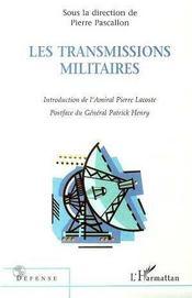 Les Transmissions Militaires - Intérieur - Format classique