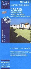 Calais, site des caps, forêt de Guînes, PNR des CAPS et marais d'Opale ; 2103 ET - Couverture - Format classique
