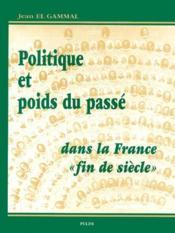 Politique et pois du passé dans la France