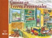 Cuisine en terres provençales - Couverture - Format classique