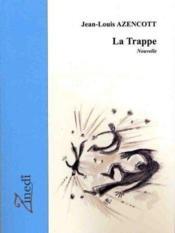 La trappe - Couverture - Format classique