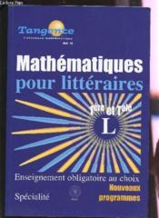 Mathématiques pour littéraires ; 1ère et terminale L (édition 2005) - Couverture - Format classique