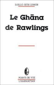 Le ghana de Rawlings - Couverture - Format classique