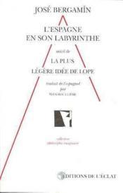 L'Espagne En Son Labyrinthe Theatral Du Xviieme - Couverture - Format classique